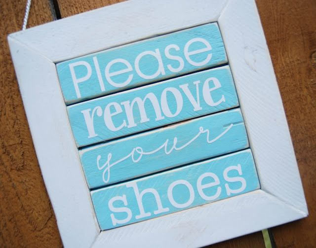 cute signDecor Ideas, Shoes Signs, 27 Diy, Wood Signs, Home Decorating, Front Doors, Decor Projects, Burton Avenue, Diy Home