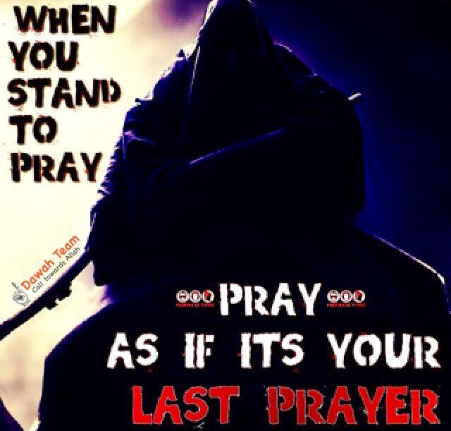 "Life is too short, we may not be alive until the next prayer so pray now and pray every prayer as if it is your last prayer. #islam"" Plz Follow Us. Visit DawahTeam: www.dawahteam.com #righteous #reminder #Lord #Allah #deen #islam #muslims #pray #oneUmmah #hijab #sunnah #jannah #reward #beautiful #good #alhamdulillah #Quran #patience #salah #shahadah #peace #salam #instapic #doubletap #follow #like4like #prayer #inshallah #AllahAkbar#dawahteam"