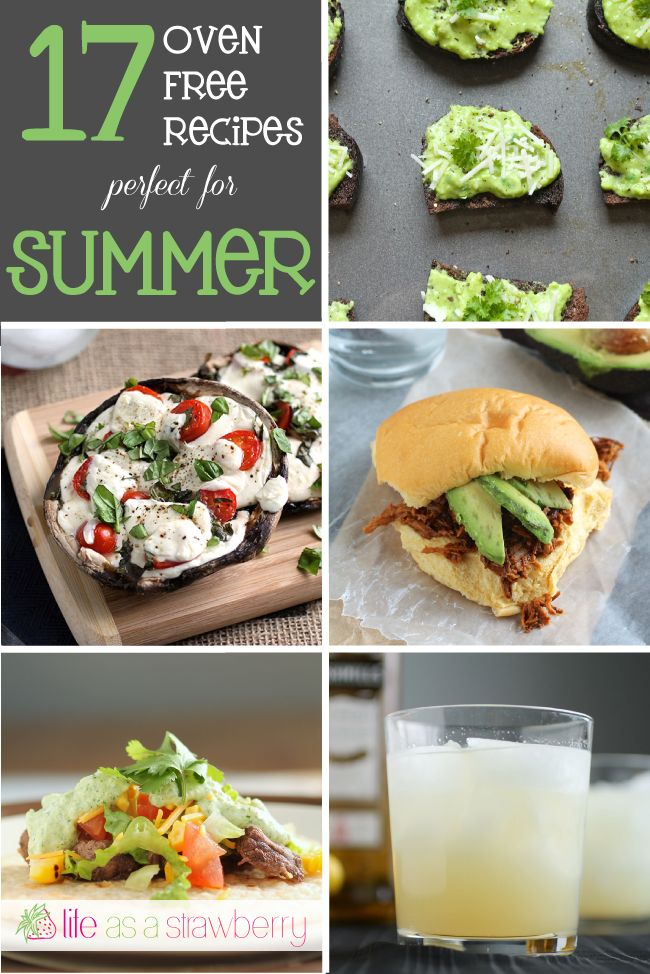 17 oven-free summer recipes