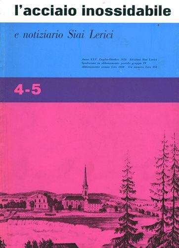 The stainless steel and news SIAI Lerici, No 4 / 5-1958 July / Oct.  Bimonthly magazine - Year XXV i.  Graphic design: Ilio Negri.