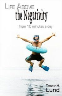 Life Above The Negativity reviewed on http://christianbookreviews.lynnbfowler.com