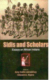 Sidis and scholars essays on african indians