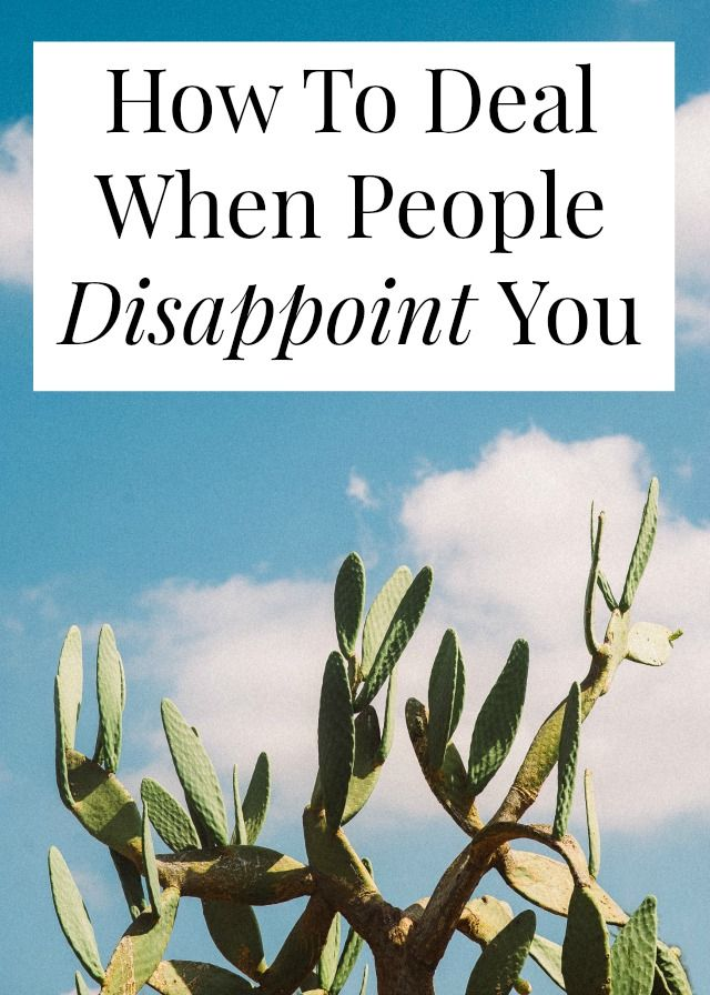 What do you do when people disappoint you? How do you cope with disappointment? You don't have to hate them, you can just change your own expectations and behavior! Click through to find out how >> yesandyes.org