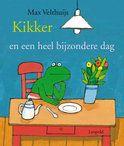 Kikker en een heel bijzondere dag - Max Velthuijs