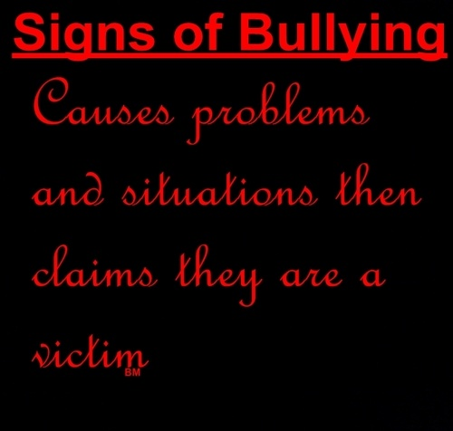 This includes workplace bullies as well as bullies in schools almost all of whom are sociopaths or narcissists. (LV)