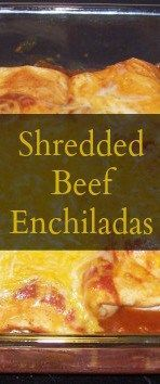 Shredded beef enchiladas made from leftover roast beef are an excellent way to use up leftovers in a completely new and delicious way!