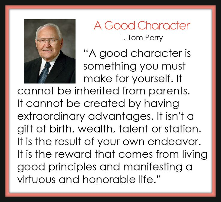 A Good Character - L. Tom Perry