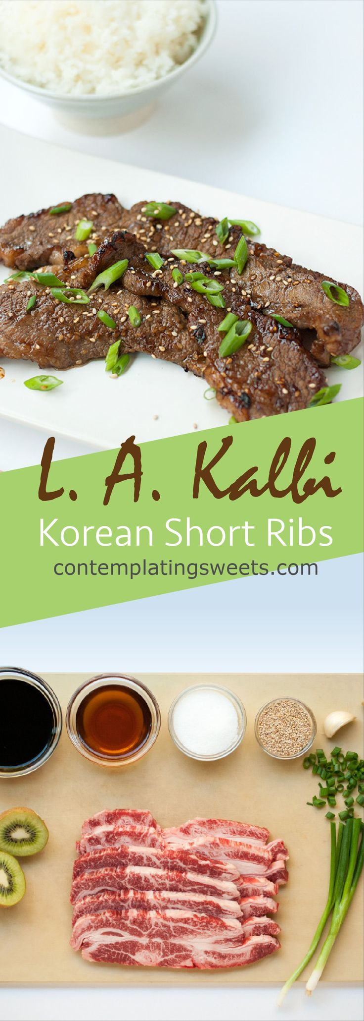L. A. Kalbi- Korean Barbeque Short Ribs Flanken style short ribs (or whatever meat you want to use) marinated in a delicious Korean style marinade.