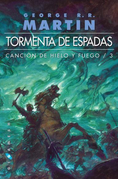 Juego de Tronos - Canción de Hielo y Fuego - Tormenta de Espadas - Libro 3