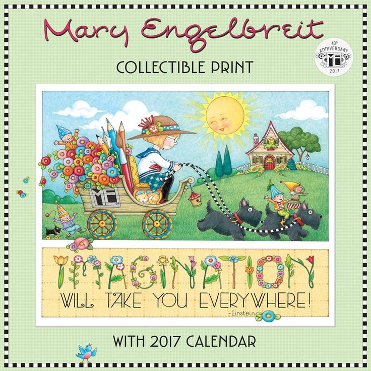 2017 Wall Calendar: 40th Anniversary with Collectible Print – Mary Engelbreit Studios