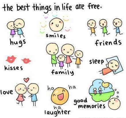 Cute life quote about happiness - The Best Things in Life Are Free