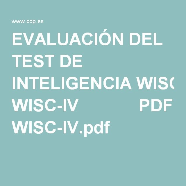 EVALUACIÓN DEL TEST DE INTELIGENCIA WISC-IV PDF WISC-IV.pdf