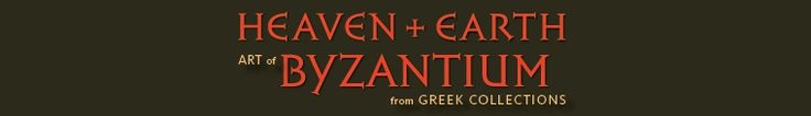 Heaven and Earth: Art of Byzantium from Greek Collections. The Getty Museum, Los Angeles, California. Collections from private Greek collections and museums of Sparta and Athens. Appearing in only two cities in the United States. Washington D.C (National Gallery) and Los Angeles (The Getty Museum).