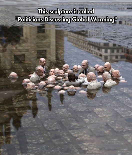 Isaac Cordal Sculpture  -  Say goodbye to Florida and much of California while they continue to debate the issue.