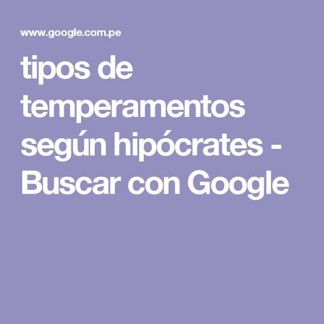 tipos de temperamentos según hipócrates - Buscar con Google