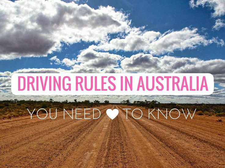 Driving Rules In Australia Your Need To Know | Teacake Travels