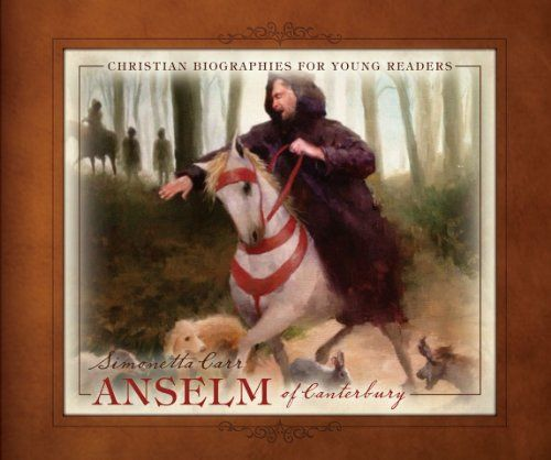 Anselm of Canterbury (Christian Biographies for Young Readers) by Simonetta Carr http://www.amazon.com/dp/1601782411/ref=cm_sw_r_pi_dp_SwS.vb19618B2