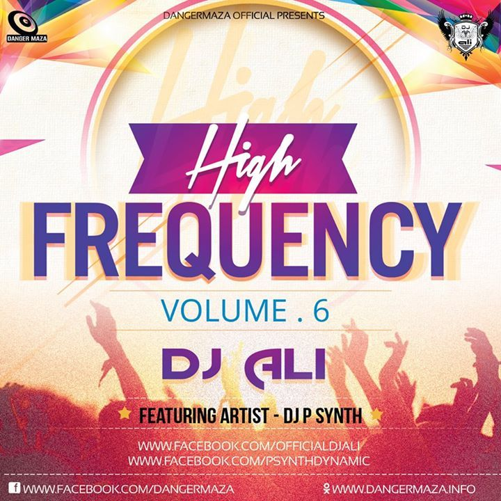 High Frequency Vol. 6 Dj Ali Dj, Frequencies, High