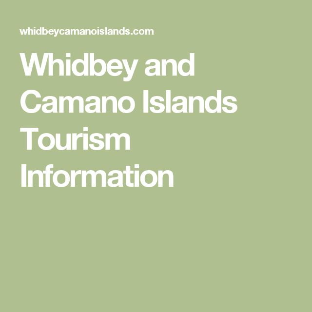 Whidbey and Camano Islands Tourism Information