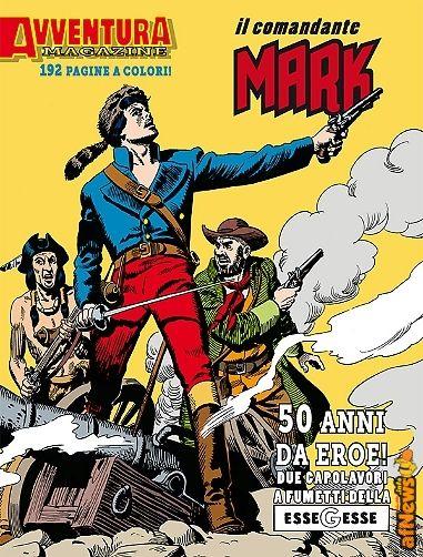 Avventura Magazine Il Comandante Mark - http://www.afnews.info/wordpress/2016/04/28/avventura-magazine-il-comandante-mark/