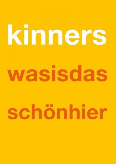 Postkarte: kinnerswasisdasschön...