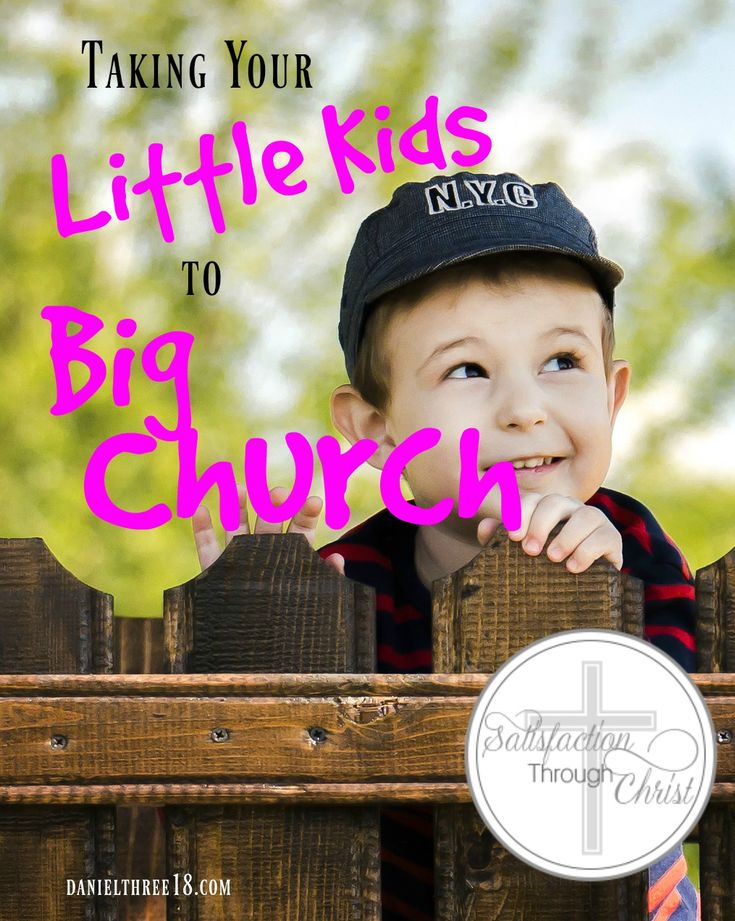 Taking Your Little Kids to Big Church | Satisfaction Through Christ