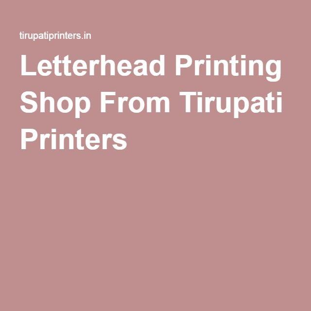 Letterhead Printing Shop From Tirupati Printers