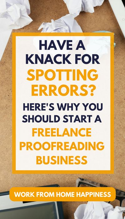 Do you have a knack for spotting errors? Yes? Here's why you should start a freelance proofreading business! #freelance #proofreading #business #workfromhome #workanywhere