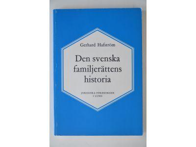 Gerhard Hafström: Den svenska familjerättens histo.. Pris: 74 kr | Bokbörsen