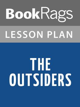 best the outsiders images the outsiders stay the outsiders lesson plans