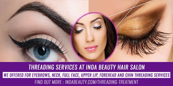 #Threading services at #INOA_Beauty #Hair #Salon, East London is offered for #eyebrows, #neck, #full_face, #upper_lip, forehead and #chin. You can choose to have your full face threaded as well for an overall smoother canvas on the #face without any peach fuzz, for better #make-up application and effective absorption of #skin care. #Find out more: inoabeauty.com/threading-prices