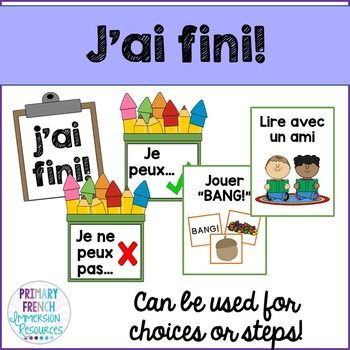 "J'ai fini! French classroom management for early finishers. No more ""what do I do now?"" Help your students to be independent as they move through their work, their catch up work, and into different centre choices!"