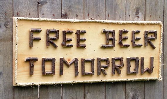 beer sign free beer tomorrow rustic wood sign with twig lettering and rope border funny humorous bar sign rustic wood bachelor parties and home