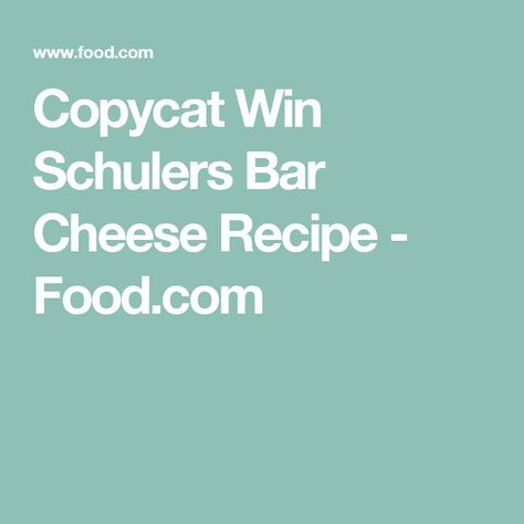 Copycat Win Schulers Bar Cheese Recipe - Food.com