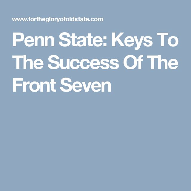 Penn State: Keys To The Success Of The Front Seven