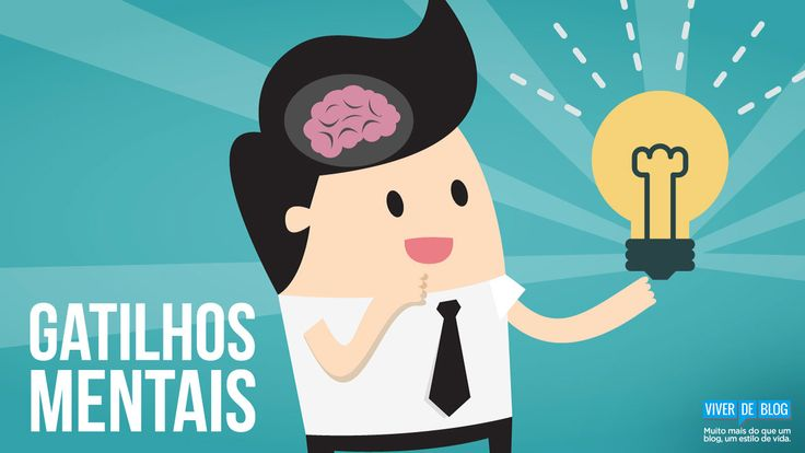 17 Gatilhos Mentais para você dominar a arte da persuasão e alavancar suas vendas [parte II]