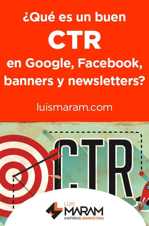 Qué es una buena CTR para ... Anuncios de Google, Facebook, Banners, Newsletters