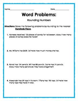 Word Problems: Rounding to the Nearest Hundreds Place - 2 pages, 4 questions each. Subject: Elementary Math. *Free Worksheet Printable* http://www.teacherspayteachers.com/Store/Felisa-Williams