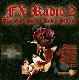 FX Radio, Vol. 2: The No. 1 Gothic Radio Station [CD]