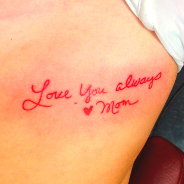 Tattoo Parents Quote Signatures Roses Red Purple Love: Love Mom Tattoo....get Your Moms Writing