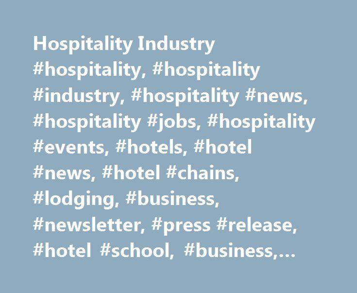 Hospitality Industry #hospitality, #hospitality #industry, #hospitality #news, #hospitality #jobs, #hospitality #events, #hotels, #hotel #news, #hotel #chains, #lodging, #business, #newsletter, #press #release, #hotel #school, #business, #management http://phoenix.nef2.com/hospitality-industry-hospitality-hospitality-industry-hospitality-news-hospitality-jobs-hospitality-events-hotels-hotel-news-hotel-chains-lodging-business-newsletter-press/  # Hospitality Jobs Housekeeper – Courtyard…