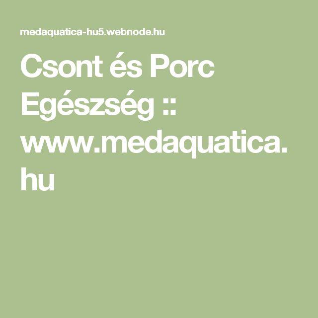 Csont és Porc Egészség :: www.medaquatica.hu