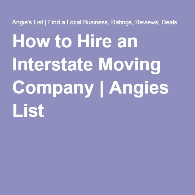 How to Hire an Interstate Moving Company | Angies List