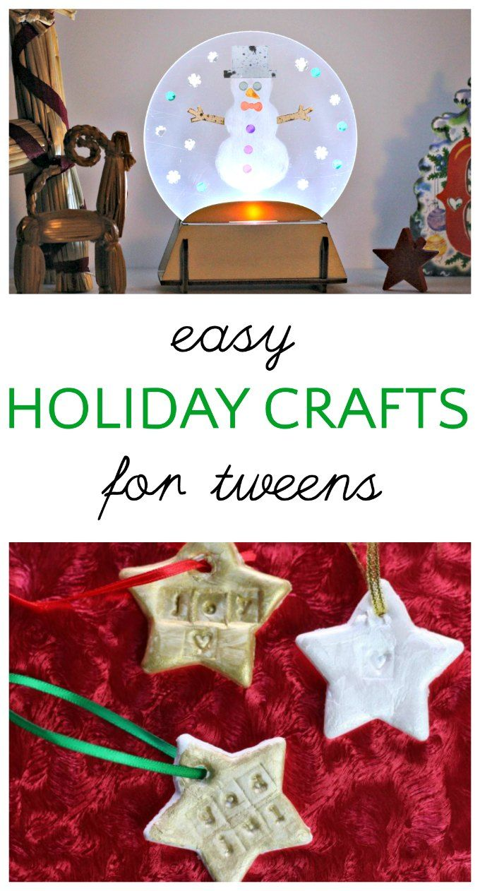 Easy Christmas Crafts For Kids And Tweens Christmas Pinterest