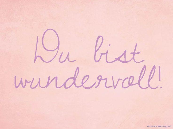 Du bist wundervoll! www.bebe.de #bebe #bebeyoungcare #love #liebe #freundschaft #friendship #zitate #quotes