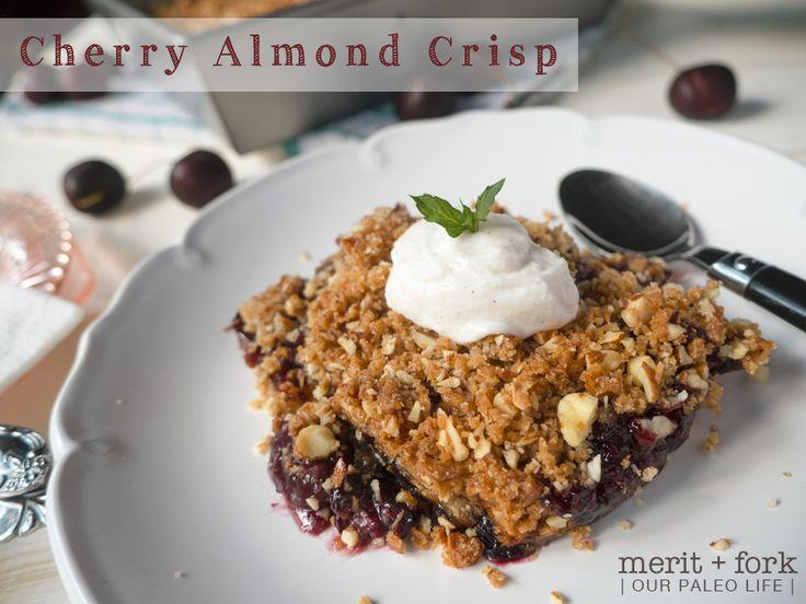 Cherry Almond Crisp by Merit + Fork {for Our Paleo Life} #grainfree #paleo #primal
