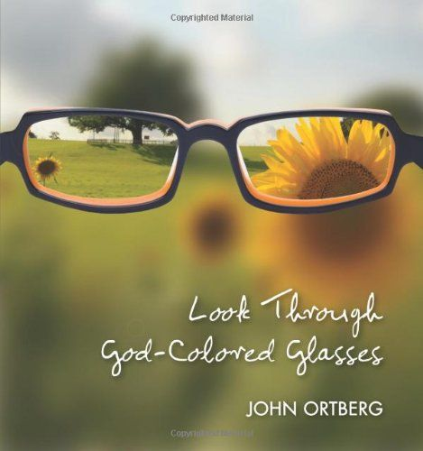 LOOK THROUGH GOD COLOURED GLASSES