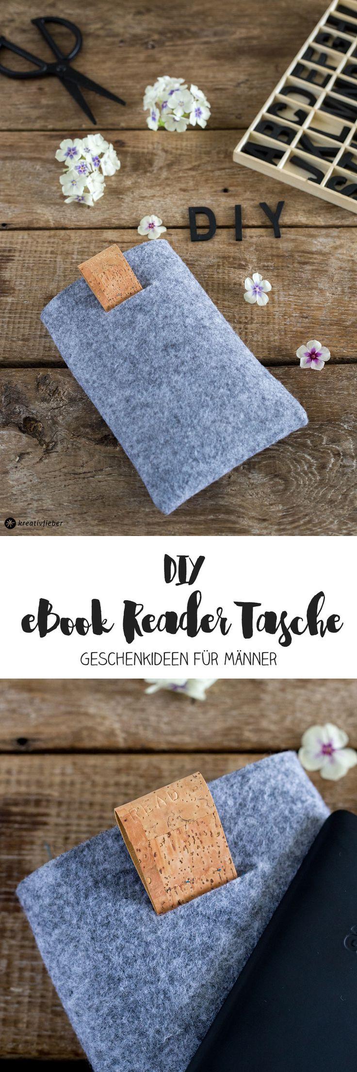 DIY Geschenke für Männer - eBook Reader Tasche aus Filz und Kork nähen - Geschenkideen für Männer. Anleitung inklusive Schritt für Schritt Erklärung und Video.