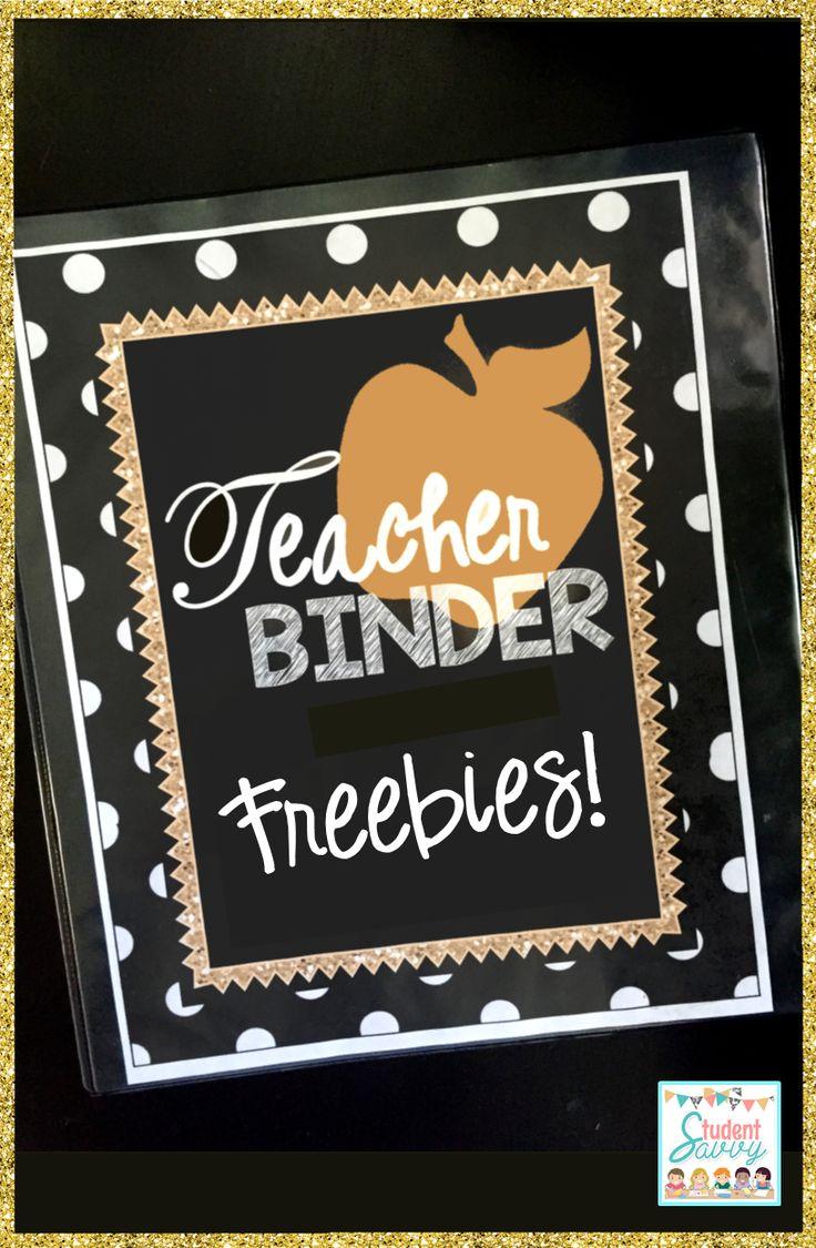 Teacher Binder Freebies - Start building your teacher binder today!