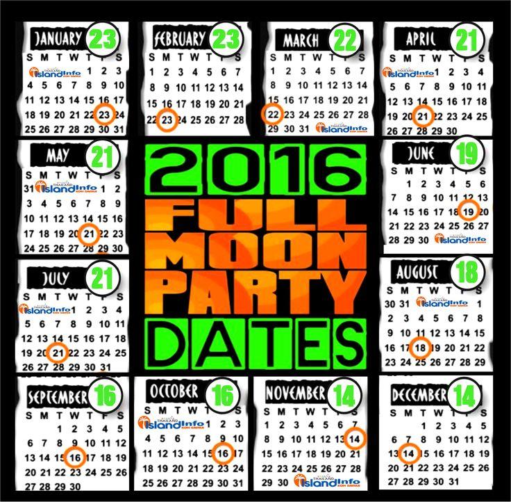 2016 Full Moon Party Dates 2016. Full Moon Party Dates 2016, for the Full Moon Party at Koh Phangan, Koh Samui, Thailand. http://www.islandinfokohsamui.com/